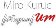 Miro Kuruc  FotografUM - Profesionálny svadobný a portrétny fotograf / Banská Bystrica, Nitra, Šurany